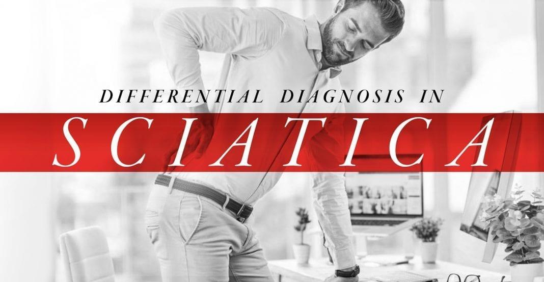 Differential Diagnosis in Sciatica Part 1 | El Paso, TX Chiropractor