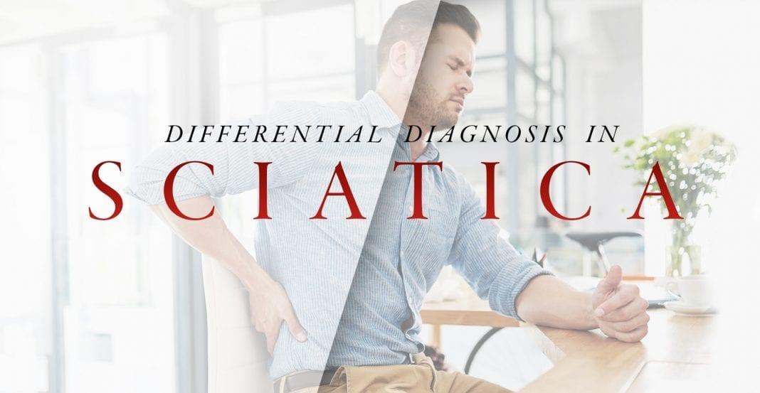 Differential Diagnosis in Sciatica Part 2