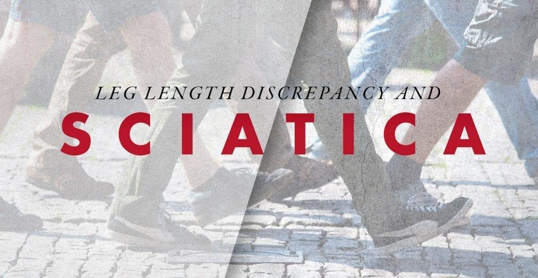 Leg Length Discrepancy and Sciatica | El Paso, TX Chiropractor